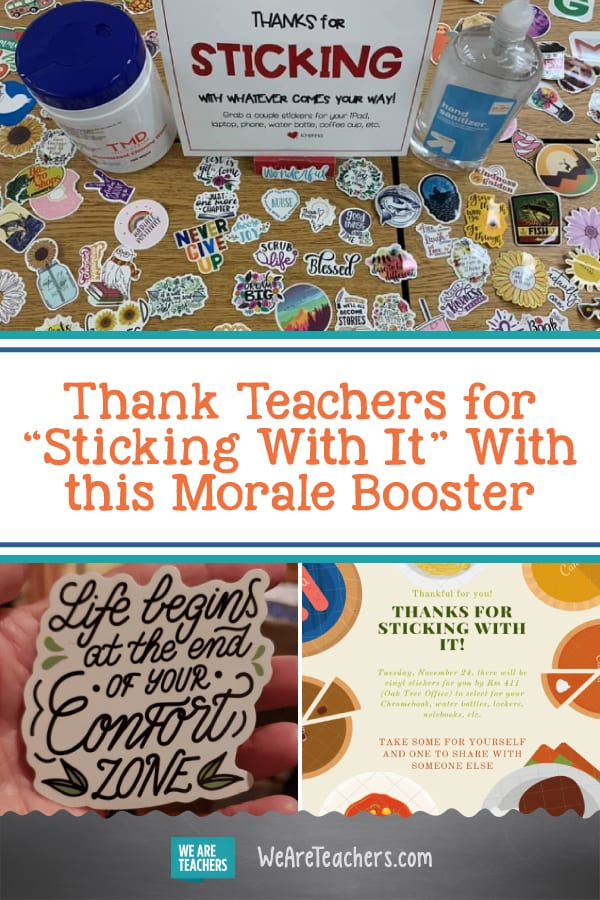 """Thank Teachers for """"Sticking With It"""" With this Small, Inexpensive Morale Booster"""