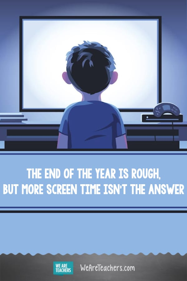 The End of the Year Is Rough, But More Screen Time Isn't the Answer