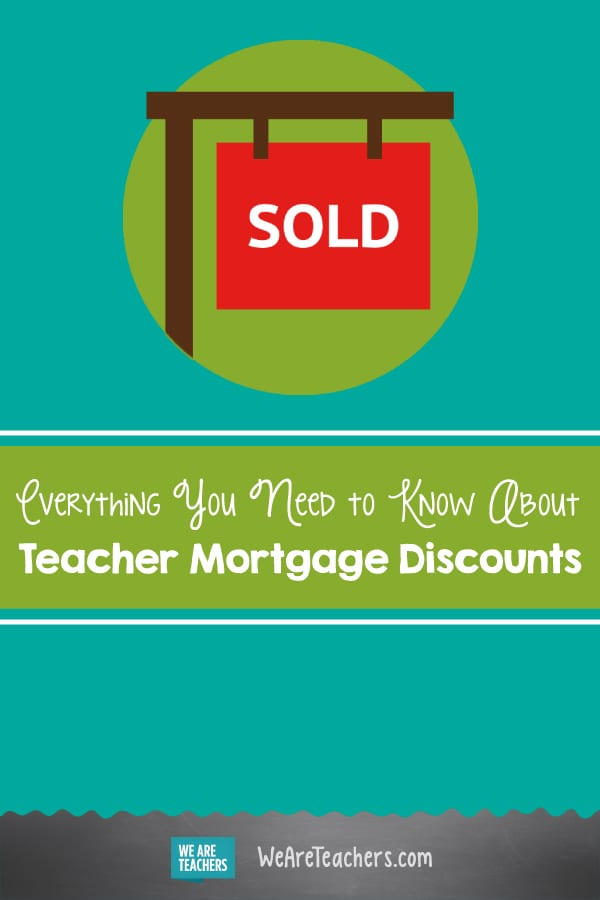 Everything You Need to Know About Teacher Mortgage Discounts