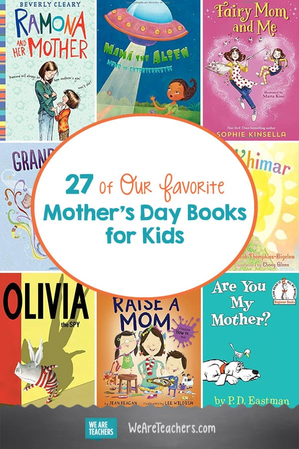 27 of Our Favorite Mother's Day Books for Kids