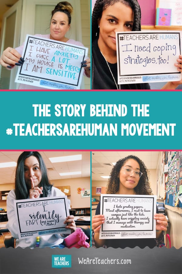 The Story Behind the #TeachersAreHuman Movement