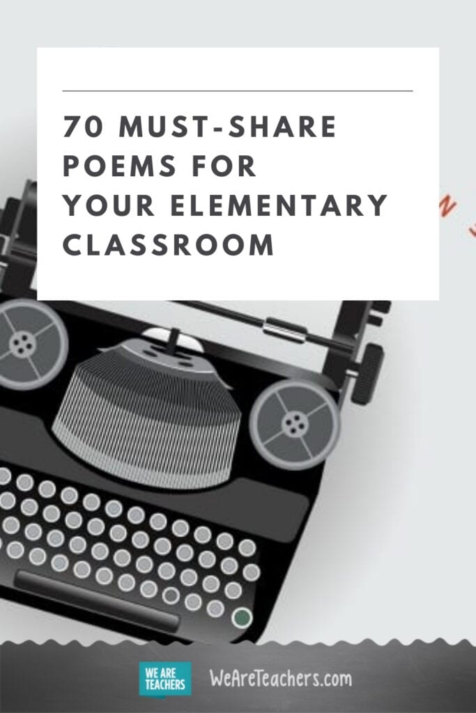 70 Must-Share Poems for Your Elementary Classroom
