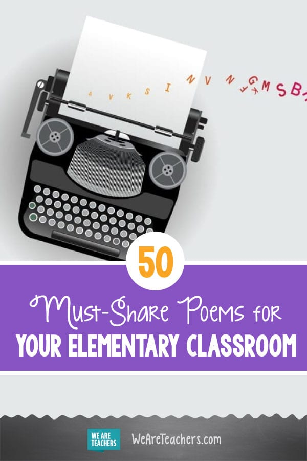 50 Must-Share Poems for Your Elementary Classroom