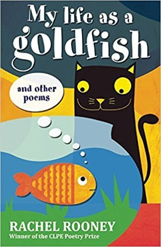 Book cover for My Life as a Goldfish and Other Poems, as an example of poetry books for kids