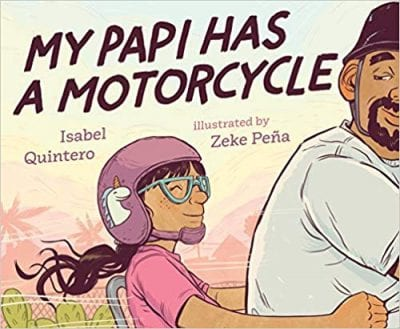 Best Second Grade Books - My Papi Has a Motorcycle