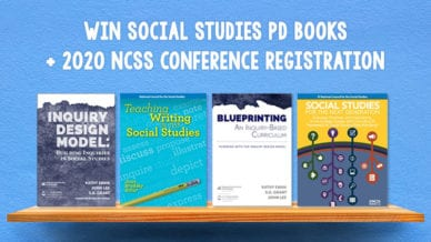 """Inquiry Design Model,"" ""Teaching Writing in the Social Studies,"" ""Blueprinting"" and ""Social Studies for the Next Generation."""