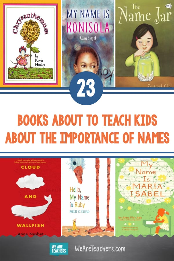 23 Books to Teach Kids About the Importance of Names