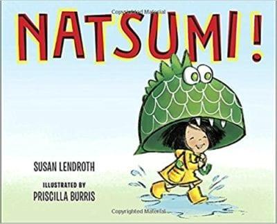 Natsumi! by Susan Lendroth and Priscilla Burris