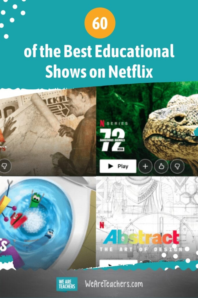 60 of the Best Educational Shows on Netflix