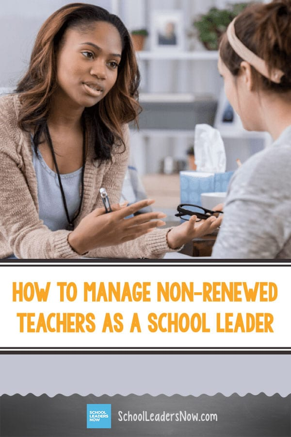 How To Manage Non-Renewed Teachers as a School Leader