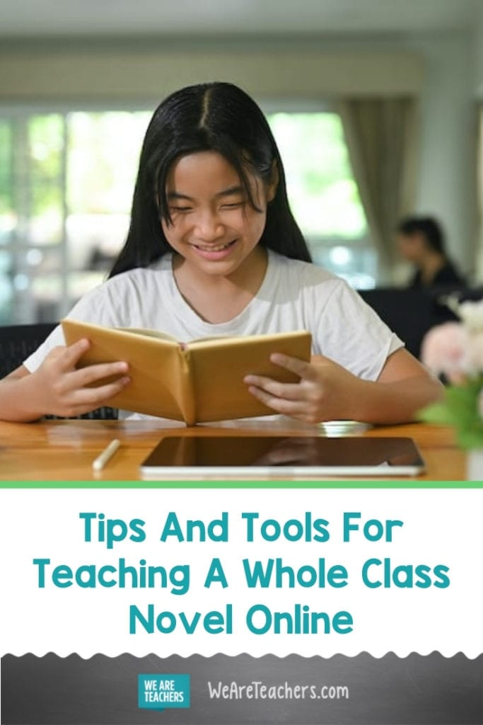 Tips And Tools For Teaching A Whole Class Novel Online