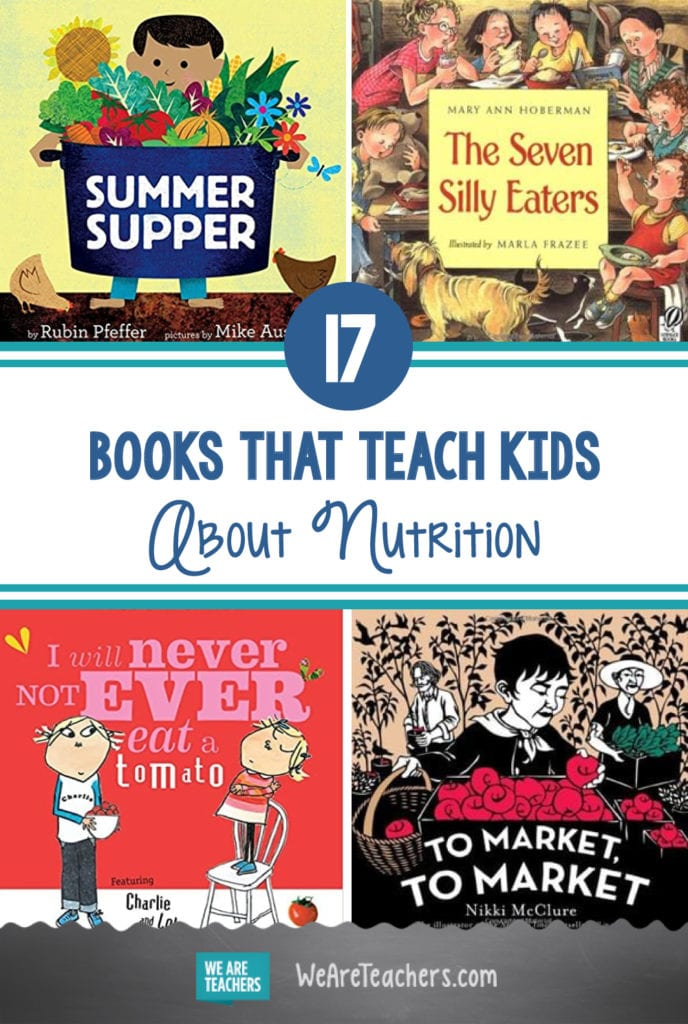 17 Tasty Books That Teach Kids About Nutrition and Healthy Eating Habits