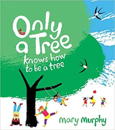 Book cover for Only a Tree Knows How To Be a Tree