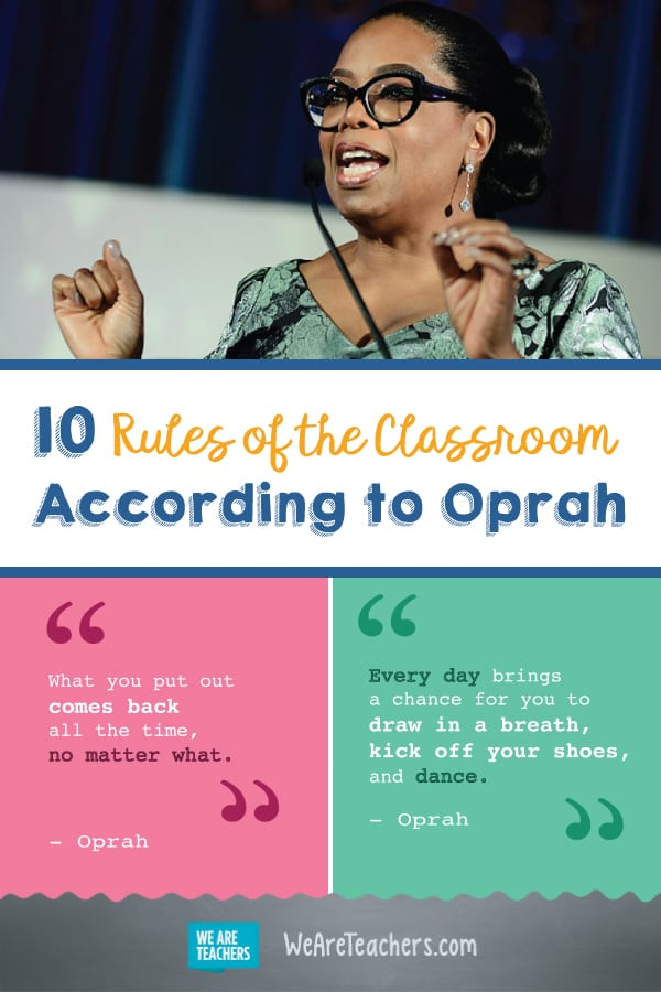 10 Rules of the Classroom According to Oprah