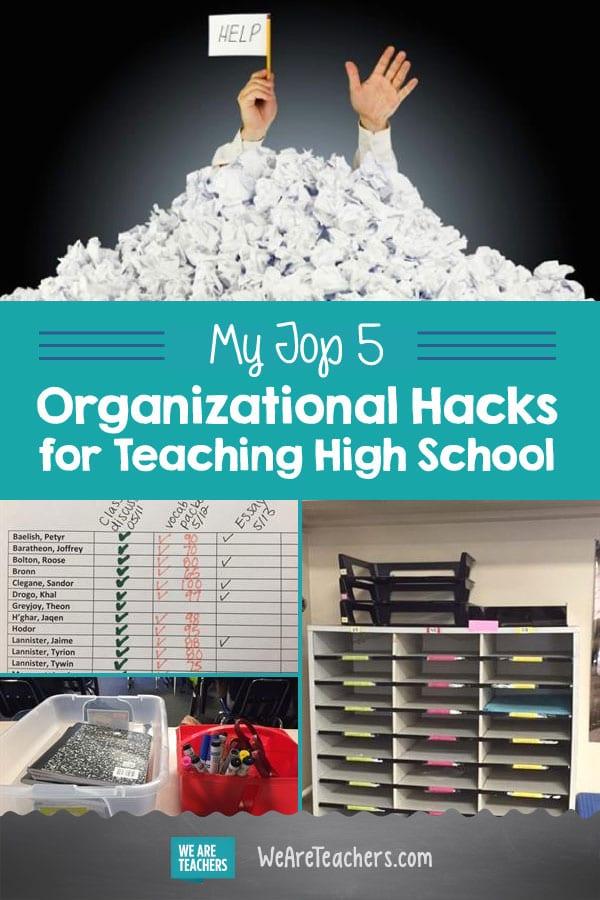 My Top 5 Organizational Hacks for Teaching High School