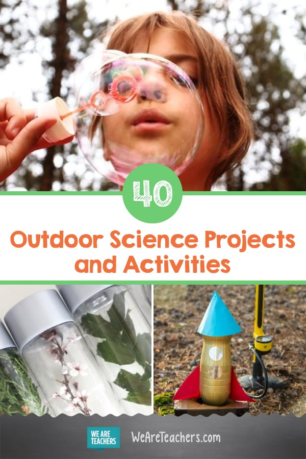 40 Wet and Wild Outdoor Science Projects and Activities