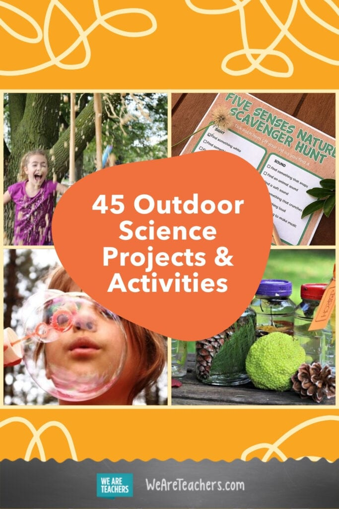 45 Wet and Wild Outdoor Science Projects and Activities