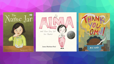 """The Name Jar,"" ""Alma and How She Got Her Name,"" and ""Thank You Omg"" Diverse Books."