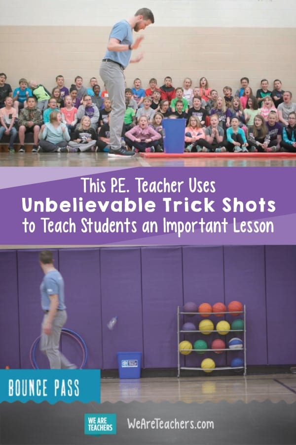 This P.E. Teacher Uses Unbelievable Trick Shots to Teach Students an Important Lesson