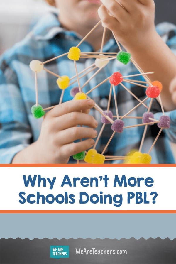 Why Aren't More Schools Doing PBL?