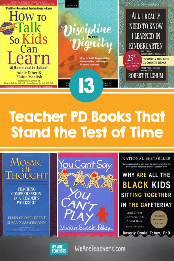13 Teacher PD Books That Stand the Test of Time