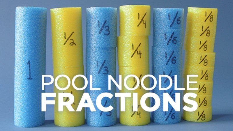 Heres a Fun Way to Teach Fractions Using Pool Noodles WeAreTeachers