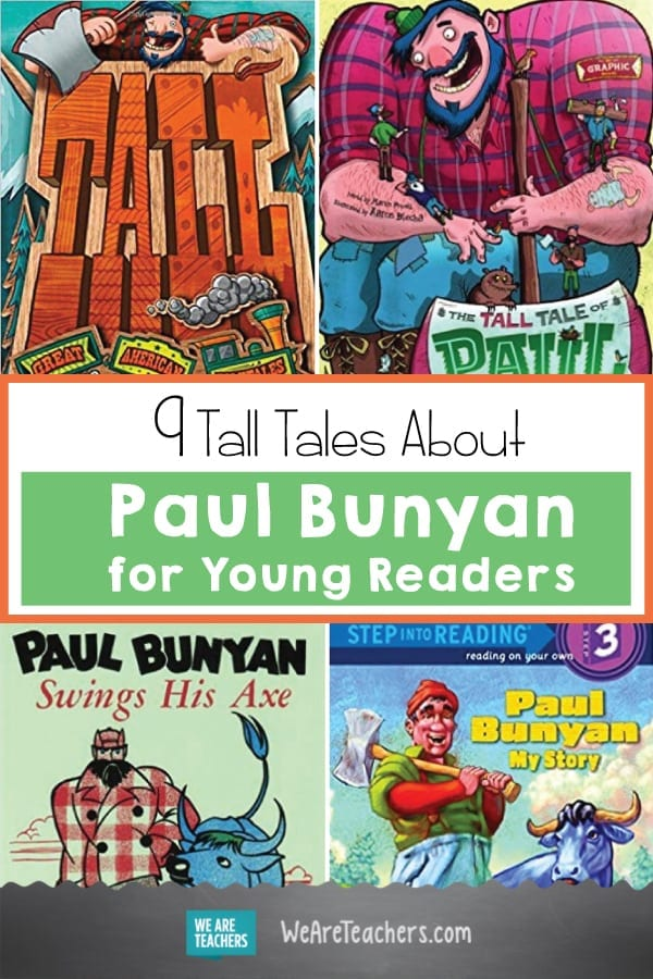 9 Tall Tales About Paul Bunyan for Young Readers