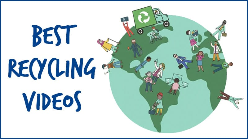 Best Recycling Videos