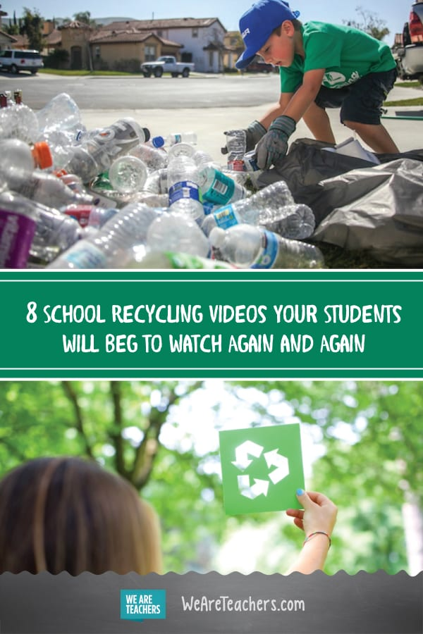 8 Amazing, Creative, Must-See Videos to Promote Recycling at School
