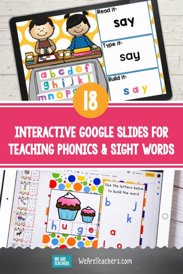 18 Free, Fun, and Interactive Google Slides for Teaching Phonics and Sight Words