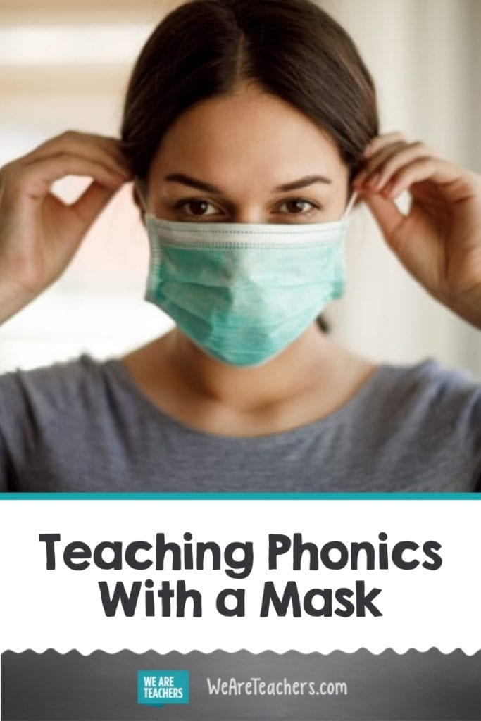I Teach First Grade, and Here's How I Plan to Teach Phonics With a Mask On