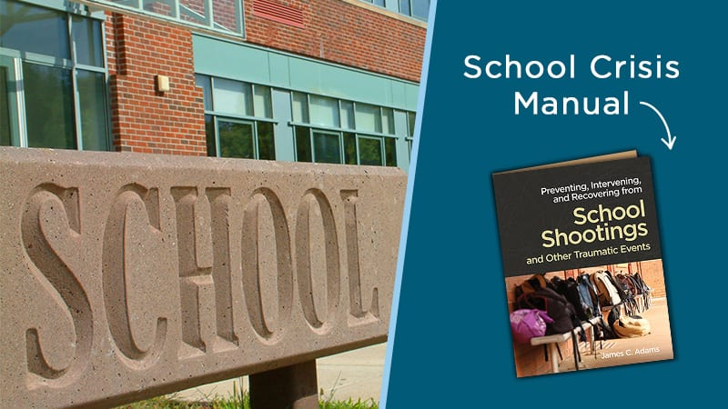 Photo of a school with a book cover titled- Preventing, Intervening, and Recovering from School Shootings and Other Traumatic Events