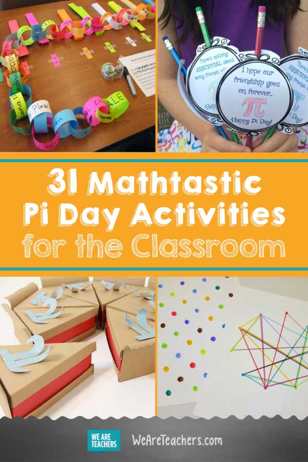 31 Mathtastic Pi Day Activities for the Classroom