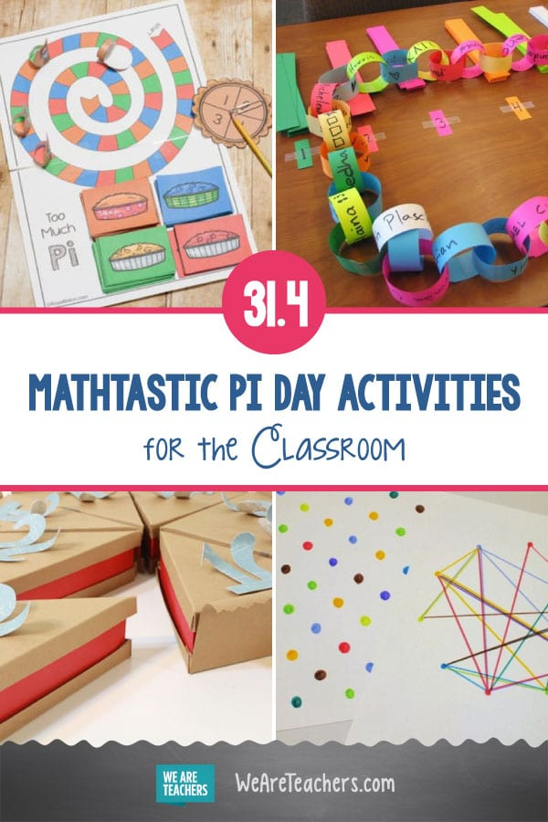 31.4 Mathtastic Pi Day Activities for the Classroom
