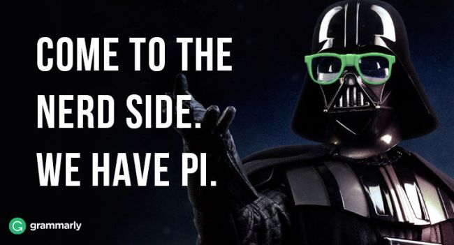 Star Wars pi day meme that says Come to the Nerd Side. We have pi.