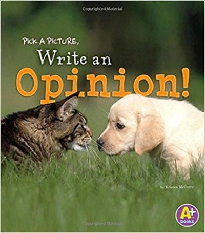 Book cover for Pick a Picture, Write an Opinion! as an example of opinion writing mentor texts