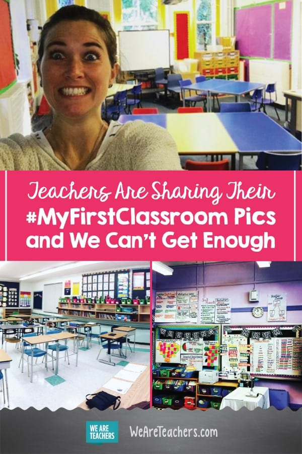 Teachers Are Sharing Their #MyFirstClassroom Pics and We Can't Get Enough