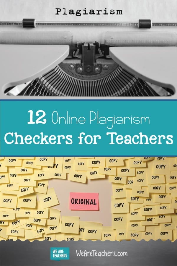 When a Turn of Phrase Sounds All Too Familiar—12 Online Plagiarism Checkers for Teachers
