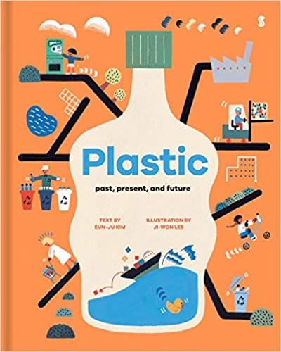 Book cover for Plastic: Past, Present, and Future, as an example of Earth Day books for kids