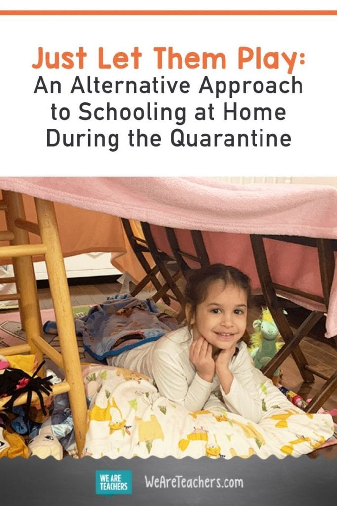 Just Let Them Play: An Alternative Approach to Schooling at Home During the Quarantine