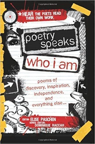 Book cover for Poetry Speaks Who I Am: Poems of Discovery, Inspiration, Independence, and Everything Else