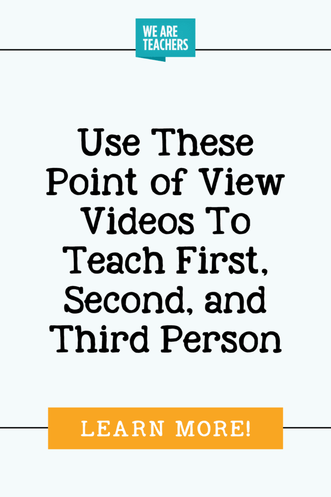 Use These Point of View Videos To Teach First, Second, and Third Person