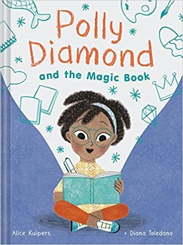 Polly Diamond and the Magic Book by Alice Kuipers and Diana Toledano