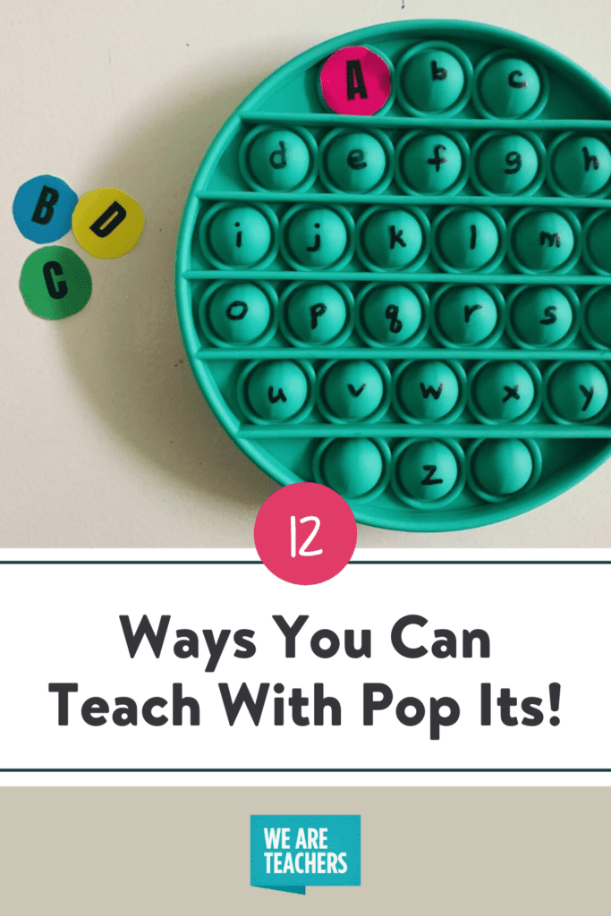 12 Ways You Can Teach With Pop Its!