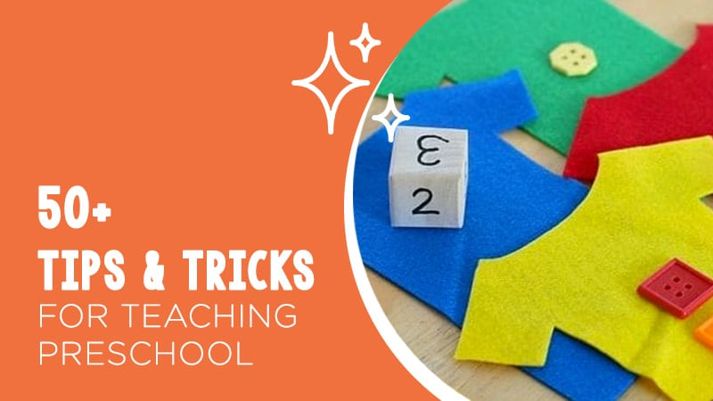 50+ tips and tricks for teaching preschool on an orange background and activity.