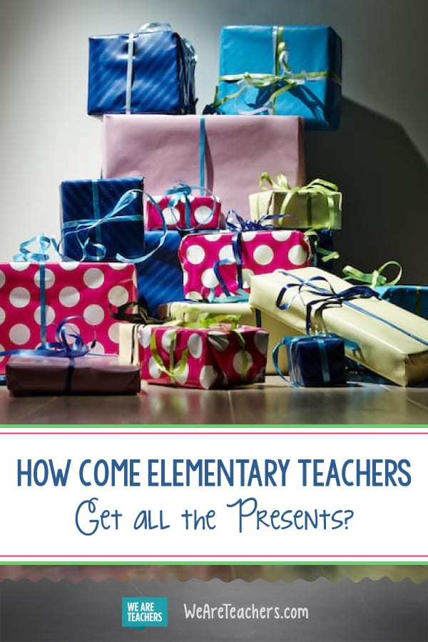 How Come Elementary Teachers Get All the Presents?