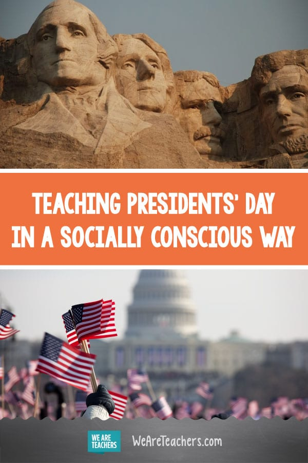 Teaching Presidents' Day In a Socially Conscious Way