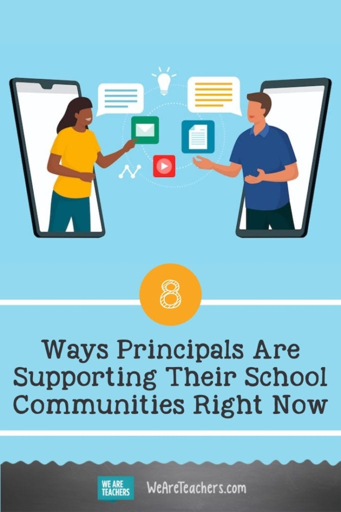 8 Ways Principals Are Supporting Their School Communities Right Now