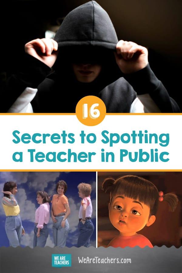 16 Secrets to Spotting a Teacher in Public
