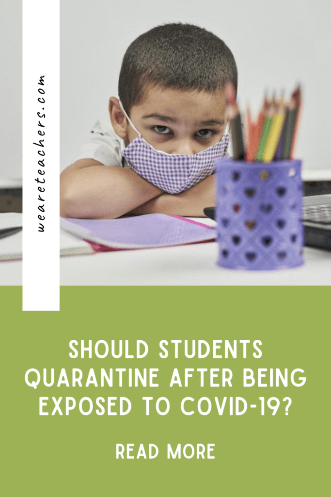 Should Students Quarantine After Being Exposed to COVID-19?